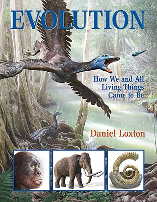 Evolution By Loxton, Daniel/ Loxton, Daniel (ILT)/ Smith, Jim W. W. (ILT)